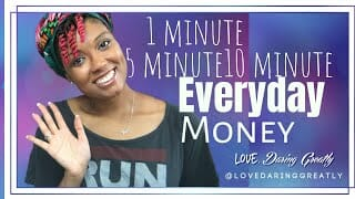 1, 5, & 10 Minute Everyday Money Routine | Simple Ways to Master Money