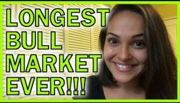 Longest Bull Market Ever: Why You Need To DO NOTHING!!!