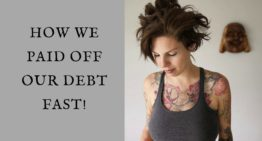How We Got Out Of Debt FAST!