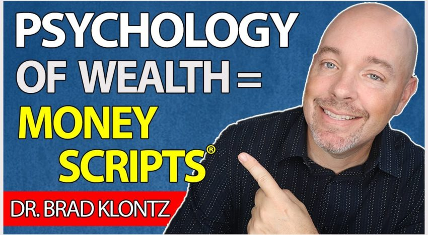 The Psychology of Wealth: Discover Your Money Scripts (and Improve Your Financial Health)