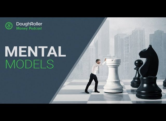 11 Mental Models for Building Your Wealth